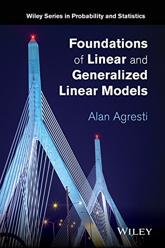 Foundations of Linear and Generalized Linear Models free download