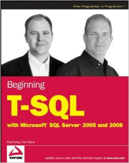 Beginning T-SQL with Microsoft SQL Server 2005 and 2008 free download