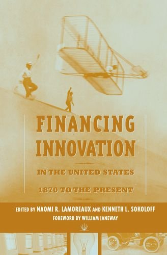 Financing Innovation in the United States, 1870 to Present free download