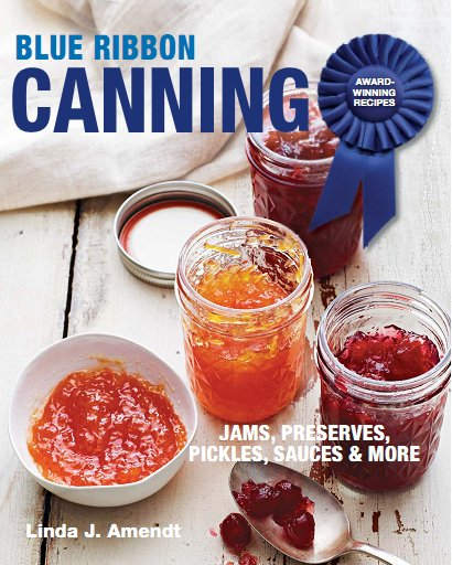 Blue Ribbon Canning: Award-Winning Recipes free download