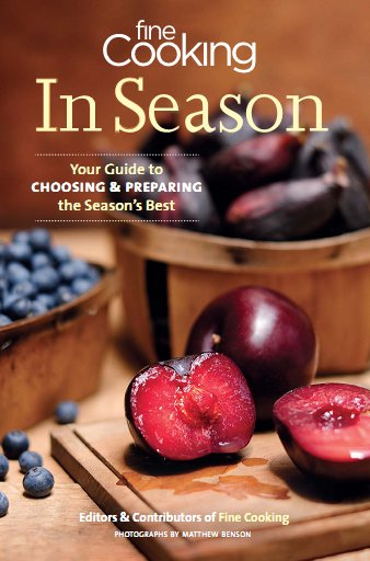 Fine Cooking In Season: Your Guide to Choosing and Preparing the Season's Best free download