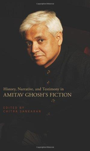 History, Narrative, and Testimony in Amitav Ghosh's Fiction free download