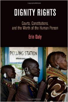 Dignity Rights: Courts, Constitutions, and the Worth of the Human Person free download