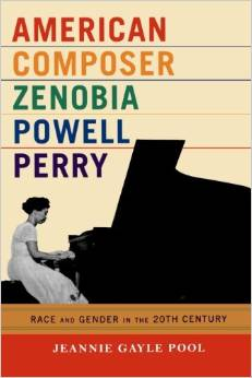 American Composer Zenobia Powell Perry: Race and Gender in the 20th Century by Jeannie Gayle Pool free download