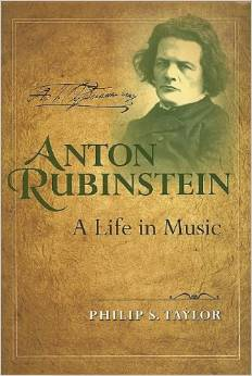 Anton Rubinstein: A Life in Music by Philip S. Taylor free download
