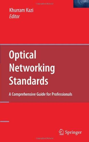 Optical Networking Standards: A Comprehensive Guide for Professionals free download