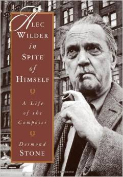 Alec Wilder in Spite of Himself: A Life of the Composer by Desmond Stone free download
