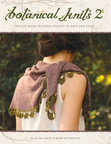Botanical Knits 2: Twelve More Inspired Designs to Knit and Love free download