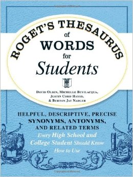 Roget's Thesaurus of Words for Students: Helpful, Descriptive, Precise Synonyms, Antonyms, and Related Terms free download
