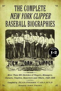 The Complete New York Clipper Baseball Biographies free download