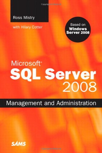Microsoft SQL Server 2008 Management and Administration by Ross Mistry free download