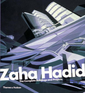 Zaha Hadid: The Complete Buildings and Projects free download