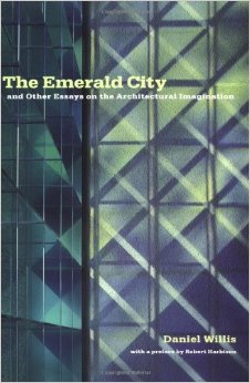 The Emerald City: And Other Essays on the Architectural Imagination free download