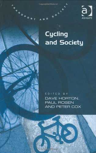 Cycling and Society (Transport and Society) by Dave Horto free download