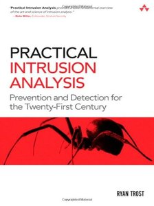 Practical Intrusion Analysis: Prevention and Detection for the Twenty-First Century free download