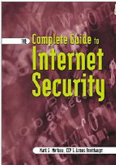 The Complete Guide to Internet Security free download