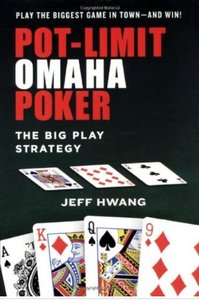 Pot-Limit Omaha Poker: The Big Play Strategy free download