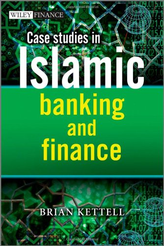 Case Studies in Islamic Banking and Finance free download