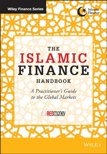 The Islamic Finance Handbook: A Practitioner's Guide to the Global Markets free download