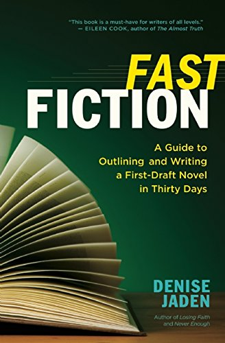 Fast Fiction: A Guide to Outlining and Writing a First-Draft Novel in Thirty Days free download