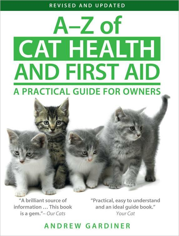 A-Z of Cat Health and First Aid: A Practical Guide for Owners free download