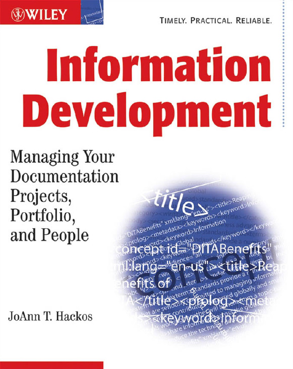 Information Development: Managing Your Documentation Projects, Portfolio, and People, 2nd edition free download
