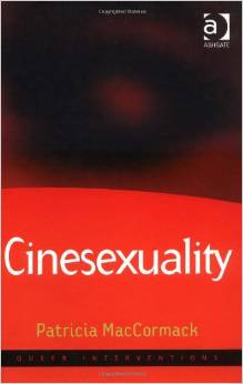 Cinesexuality (Queer Interventions) by Patricia MacCormack free download