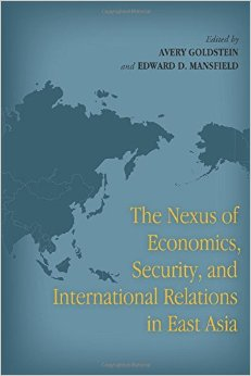 The Nexus of Economics, Security, and International Relations in East Asia free download