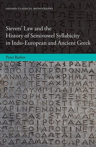 Sievers' Law and the History of Semivowel Syllabicity in Indo-European and Ancient Greek free download