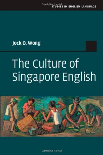 The Culture of Singapore English free download