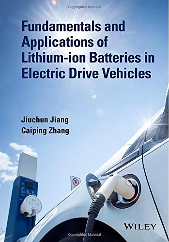 Fundamentals and Application of Lithium-ion Battery Management in Electric Drive Vehicles free download