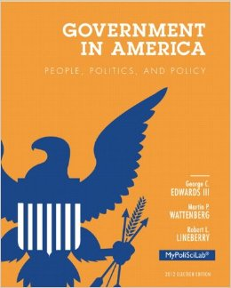 Government in America: People, Politics, and Policy, 16 edition free download