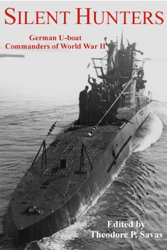Silent Hunters: German U-Boat Commanders of World War II free download