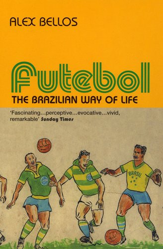 Futebol: The Brazillian Way of Life free download