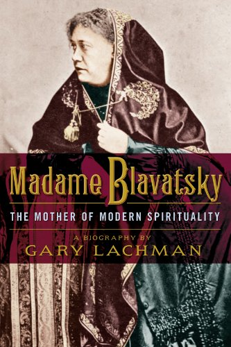 Madame Blavatsky: The Mother of Modern Spirituality free download