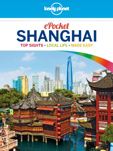 Lonely Planet Pocket Shanghai (Travel Guide) free download