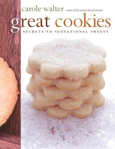 Great Cookies: Secrets to Sensational Sweets free download