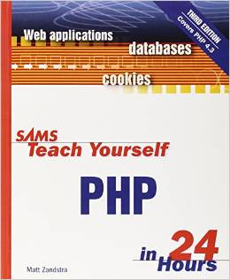 Sams Teach Yourself PHP in 24 Hours (3rd Edition) free download