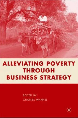 Alleviating Poverty through Business Strategy free download