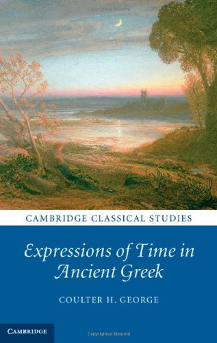 Expressions of Time in Ancient Greek free download