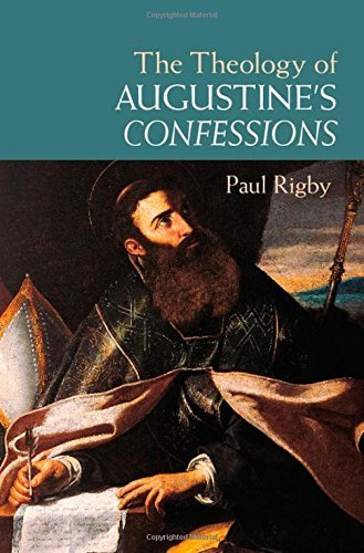 The Theology of Augustine's Confessions free download
