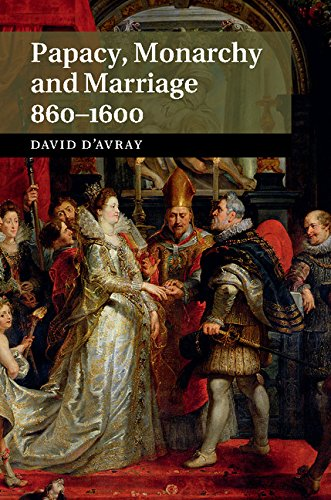 Papacy, Monarchy and Marriage 860-1600 free download