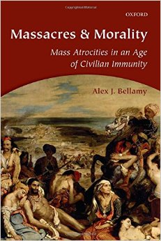 Massacres and Morality: Mass Atrocities in an Age of Civilian Immunity free download
