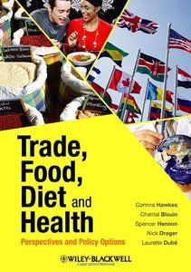 Trade, Food, Diet and Health: Perspectives and Policy Options free download