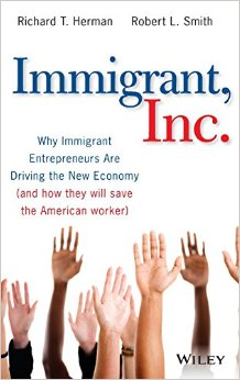 Immigrant, Inc.: Why Immigrant Entrepreneurs are Driving the New Economy (and How They Will Save the American Worker) free download