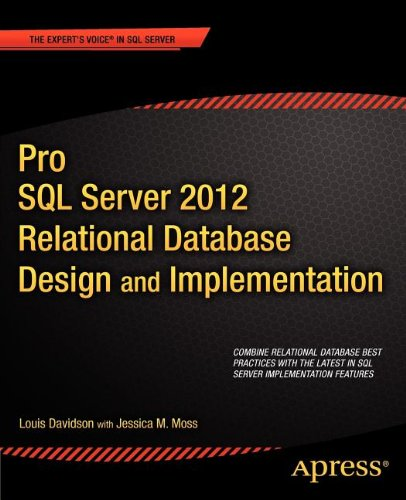 Pro SQL Server 2012 Relational Database Design and Implementation free download