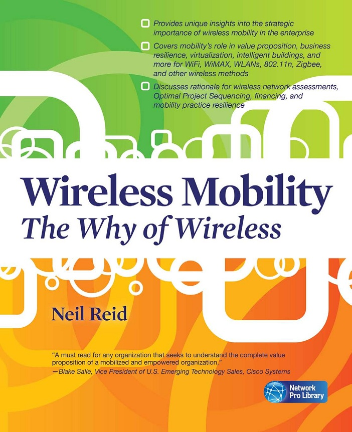 Wireless Mobility: The Why of Wireless free download