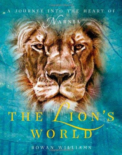 The Lion's World: A Journey Into the Heart of Narnia free download