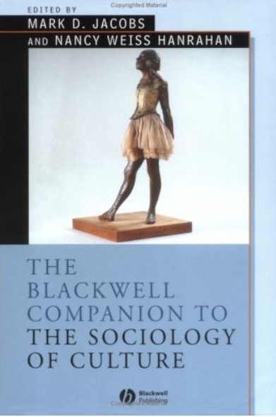 The Blackwell Companion to the Sociology of Culture free download