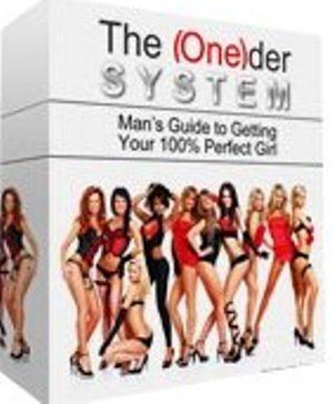The One(der) System: Man's Guide to Getting Your 100% Perfect Girl free download